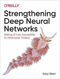 Strengthening Deep Neural Networks - Warr, Katy