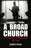 A Broad Church: The Provisional IRA in the Republic of Ireland, 1969-1980