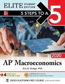 5 Steps to a 5: AP Macroeconomics 2020 Elite Student Edition