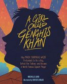 A Girl Called Genghis Khan, Volume 5: How Maria Toorpakai Wazir Pretended to Be a Boy, Defied the Taliban, and Became a World Famous Squash Player