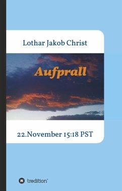 Aufprall - Christ, Lothar Jakob