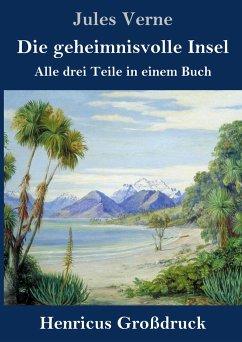 Die geheimnisvolle Insel (Großdruck) - Verne, Jules