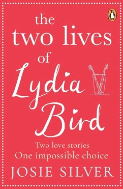 The Two Lives of Lydia Bird - Silver, Josie