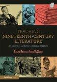 Teaching Nineteenth-Century Literature