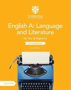 English A: Language and Literature for the Ib Diploma Coursebook - Philpot, Brad
