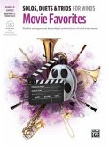 Solos, Duets & Trios for Winds: Movie Favorites for Trumpet, Clarinet, Baritone TC, Tenor Sax