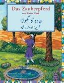 Das Zauberpferd: German-Urdu Edition