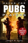 Hacks for Pubg Players: An Unofficial Gamer's Guide
