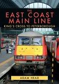 The East Coast Main Line: King's Cross to Peterborough