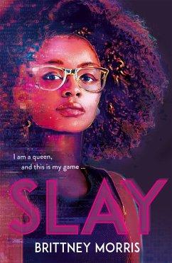SLAY - Morris, Brittney