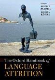 The Oxford Handbook of Language Attrition