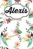 Alexis: Personalised Alexis Floral Homework Book Notepad Notebook Composition and Journal Gratitude Diary