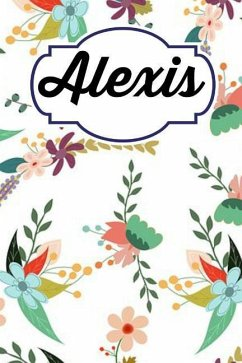 Alexis: Personalised Alexis Floral Homework Book Notepad Notebook Composition and Journal Gratitude Diary - Designs, Retrosun