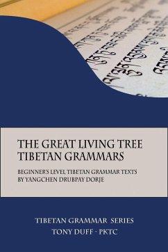The Great Living Tree Tibetan Grammars