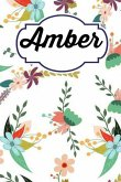 Amber: Personalised Amber Floral Homework Book Notepad Notebook Composition and Journal Gratitude Diary