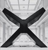Ronald Bladen: Sculpture