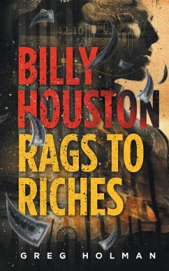 Billy Houston Rags to Riches - Holman, Greg