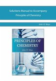 Solutions Manual for Principles of Chemistry