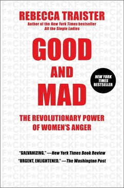 Good and Mad - Traister, Rebecca
