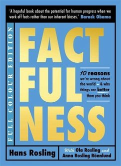 Factfulness Illustrated - Rosling, Hans; Rosling, Ola; Ronnlund, Anna Rosling