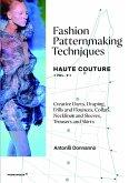 Fashion Patternmaking Techniques Haute Couture [Vol.2]