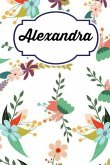 Alexandra: Personalised Alexandra Floral Homework Book Notepad Notebook Composition and Journal Gratitude Diary