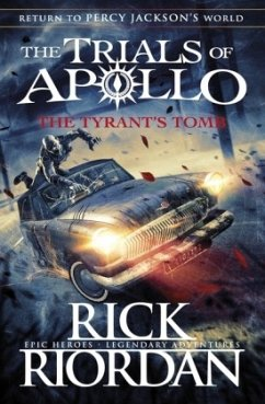 The Tyrant's Tomb - Riordan, Rick