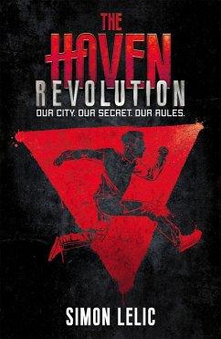 The Haven 02: Revolution - Lelic, Simon