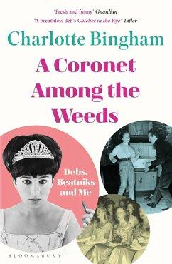 Coronet Among the Weeds (eBook, ePUB) - Bingham, Charlotte