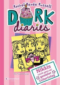 Nikkis (nicht ganz so) genialer Geburtstag / DORK Diaries Bd.13 (eBook, ePUB) - Russell, Rachel Renée
