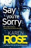Say You're Sorry (The Sacramento Series Book 1) (eBook, ePUB)