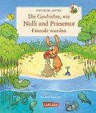 Nulli und Priesemut: Die Geschichte, wie Nulli und Priesemut Freunde wurden