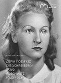 Zofia Posmysz: Die Schreiberin 7566.