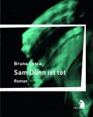 Sam Dunn ist tot