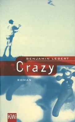 Crazy (eBook, ePUB) - Lebert, Benjamin
