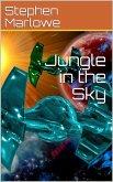Jungle in the Sky (eBook, ePUB)