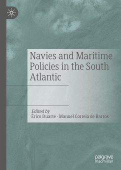 Navies and Maritime Policies in the South Atlantic (eBook, PDF)