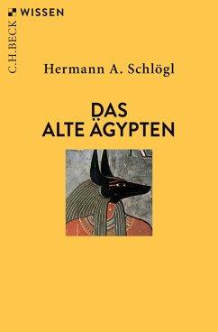 Das Alte Ägypten (eBook, ePUB) - Schlögl, Hermann A.