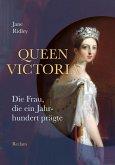 Queen Victoria. Die Frau, die ein Jahrhundert prägte (eBook, ePUB)
