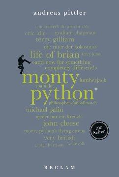 Monty Python. 100 Seiten (eBook, ePUB) - Pittler, Andreas