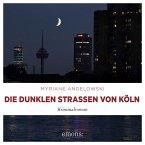 Die dunklen Straßen von Köln (MP3-Download)