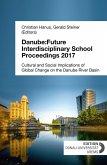 Danube:Future Interdisciplinary School Proceedings 2017 (eBook, ePUB)