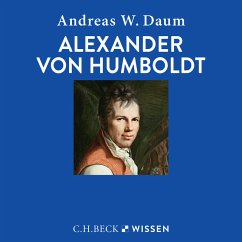 Alexander von Humboldt (MP3-Download) - Daum, Andreas W.