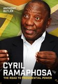 Cyril Ramaphosa: The Road to Presidential Power