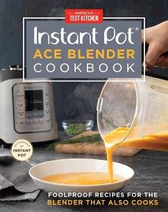 The Instant Pot Ace Blender - America's Test Kitchen