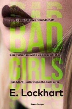 Bad Girls (Mängelexemplar) - Lockhart, E.