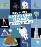 100% Wissen: Natur und Technik (Mängelexemplar)