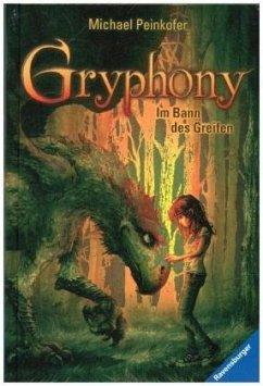 Im Bann des Greifen / Gryphony Bd.1 (Restexemplar) (Restauflage) - Peinkofer, Michael; Vogt, Helge