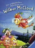 Gefährliche Mission / Die unglaublichen Abenteuer von Wilbur McCloud Bd.2 (Restauflage)
