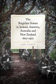 The Brigidine Sisters in Ireland, America, Australia and New Zealand, 1807-1922